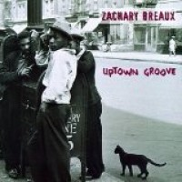Purchase Zachary Breaux - Uptown Grove