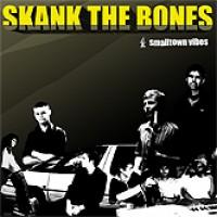 Purchase Skank The Bones - Smalltown Vibes