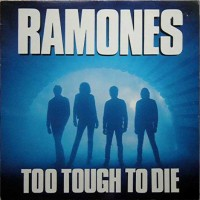 Purchase The Ramones - Too Tough To Die (Expanded & Remastered 2002)