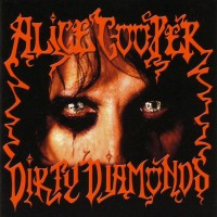 Purchase Alice Cooper - Dirty Diamonds