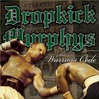 Purchase Dropkick Murphy's - The Warrior's Code