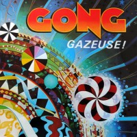 Purchase Gong - Gazeuse!
