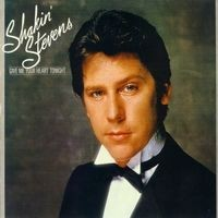 Purchase Shakin' Stevens - Give Me Your Heart Tonight