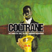Purchase John Coltrane - The Complete 1961 Village Vanguard Recordings CD2
