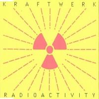 Purchase Kraftwerk - Radioactivity (MCD)