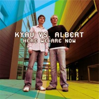 Purchase Kyau vs. Albert - Here we are now CD1