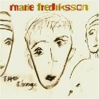Purchase Marie Fredriksson - The Change