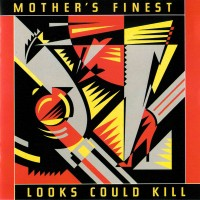 Purchase Mother's Finest - Looks Could Kill