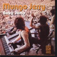 Purchase Mungo Jerry - Baby Jump: The Dawn Anthology (CD1) CD1