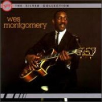 Purchase Wes Montgomery - The Silver Collection