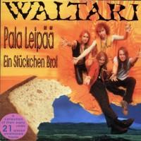Purchase Waltari - Pala Leipää [Ein Stückchen Brot]