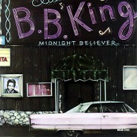 Purchase B.B. King - Midnight believer