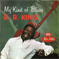 Purchase B.B. King - My Kind of Blues, Vol. 1: Crown Series