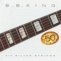 Purchase B.B. King - Six Silver Strings