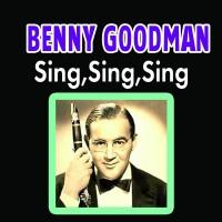 Purchase Benny Goodman - Sing, sing, sing