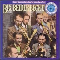 Purchase Bix Beiderbecke - Bix Beiderbecke, Vol. 1: Singin' the Blues