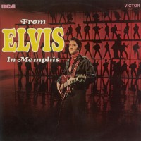 Purchase Elvis Presley - From Elvis in Memphis (Remastered 2015)