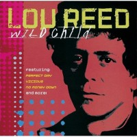 Purchase Lou Reed - Wild Child Lou Reed Best