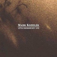 Purchase Mark Kozelek - Little Drummer Boy Live Disc 1