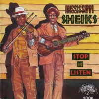 Purchase Mississippi Sheiks - Stop and Listen