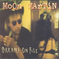 Purchase Moon Martin - Dreams On File