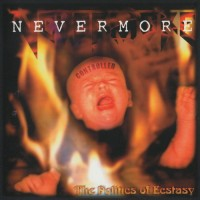 Purchase Nevermore - The Politics Of Ecstasy