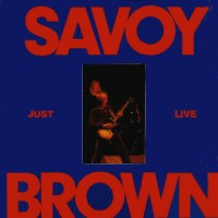 Purchase Savoy Brown - Just Live