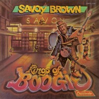 Purchase Savoy Brown - Kings of Boogie