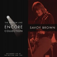 Purchase Savoy Brown - The Botton Line Encore Collection
