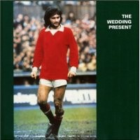Purchase The Wedding Present - George Best