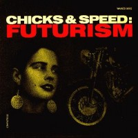 Purchase Lead Into Gold - Chicks And Speed: Futurism (EP)