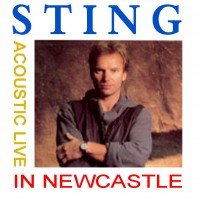Purchase Sting - Acoustic Live In Newcastle