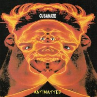 Purchase Cubanate - Antimatter (US Version)
