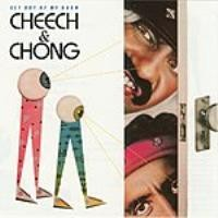 Purchase Cheech & Chong - Get Out Of My Room