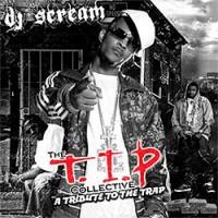 Purchase T.I.P. - DJ Scream & T.I.P - The T.I.P Collective