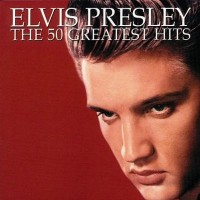 Purchase Elvis Presley - 50 Greatest Hits CD1