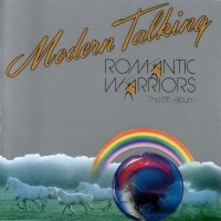 Purchase Modern Talking - Romantic Warriors - The 5th Album