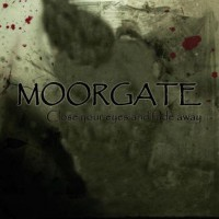Purchase Moorgate - Close your eyes and fade away