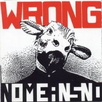 Purchase Nomeansno - Wrong
