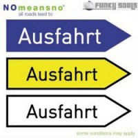 Purchase Nomeansno - All Roads Lead To Ausfahrt