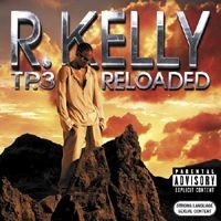 Purchase R. Kelly - TP.3 Reloaded