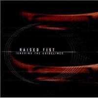 Purchase Raised Fist - Ignoring The Guidelines