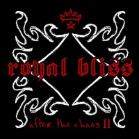 Purchase Royal Bliss - After the Chaos II