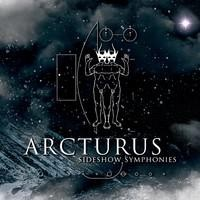 Purchase Arcturus - Sideshow Symphonies