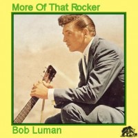 Purchase Bob Luman - More Of That Rocker