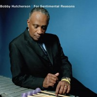 Purchase Bobby Hutcherson - For Sentimental Reasons