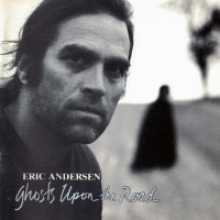 Purchase Eric Andersen - Ghosts Upon the Road