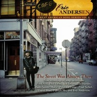 Purchase Eric Andersen - The Street Was Always There