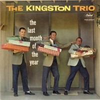 Purchase The Kingston Trio - The Last Month Of The Year