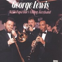 Purchase George Lewis - With Papa Bue's Viking Jazz Band